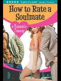 How to Rate a Soulmate: A Romantic Comedy