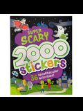 2000 Stickers Super Scary Activity Book: 36 Spooktacular Activities!