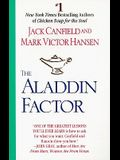 The Aladdin Factor: How to Ask for What You Want--And Get It