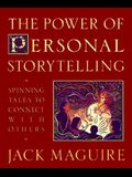 The Power of Personal Storytelling: Spinning Tales to Connect with Others