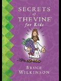 Secrets of the Vine for Kids
