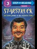 Starstruck (Step Into Reading): The Cosmic Journey of Neil Degrasse Tyson