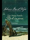 The Swiss Family Robinson [With Headphones]