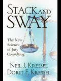 Stack and Sway: The New Science of Jury Consulting