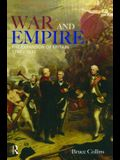 War and Empire: The Expansion of Britain, 1790-1830