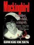 Mockingbird: A Mother, a Child, a Tragedy
