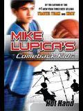 Hot Hand: Mike Lupica's Comeback Kids (Comeback Kids Series)