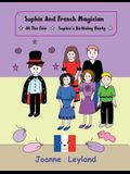 Sophie and the French Magician: At the Fair / Sophie's Birthday Party - Two Stories in English Teaching French to Young Children