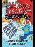 Hank Zipzer, the World's Greatest Underachiever and the Crazy Classroom Cascade. Henry Winkler, Lin Oliver