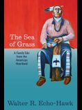 The Sea of Grass: A Family Tale from the American Heartland