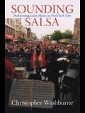 Sounding Salsa: Performing Latin Music in New York City