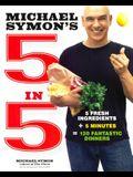 Michael Symon's 5 In 5 (Turtleback School & Library Binding Edition)