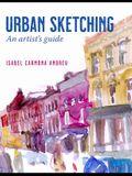Urban Sketching: An Artist's Guide