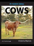 My Favorite Animal: Cows