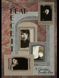 The Dear Deceit