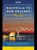 Moon Nashville to New Orleans Road Trip: Natchez Trace Parkway, Memphis, Tupelo, Mississippi Blues Trail