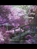 In Loving Memory Funeral Guest Book, Memorial Guest Book, Condolence Book, Remembrance Book for Funerals or Wake, Memorial Service Guest Book: A Cel