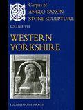 Corpus of Anglo-Saxon Stone Sculpture: Volume VIII, Western Yorkshire
