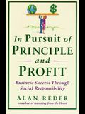 In Pursuit of Principle and Profit