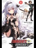 Combatants Will Be Dispatched!, Vol. 6 (Light Novel)
