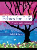 Ethics For Life: A Text with Readings