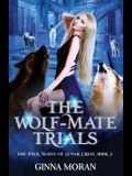 The Wolf-Mate Trials