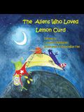 The Aliens Who Loved Lemon Curd