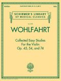 Wohlfahrt - Collected Easy Studies for the Violin: Schirmer Library of Classics Volume 2098