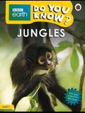 Jungles - BBC Do You Know...? Level 1