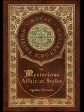 They Mysterious Affair at Styles (Royal Collector's Edition) (Case Laminate Hardcover with Jacket)