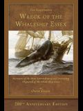 The Illustrated Wreck of the Whaleship Essex: 200th Anniversary Edition