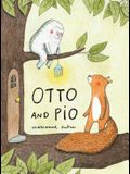 Otto and Pio (Read Aloud Book for Children about Friendship and Family)