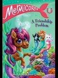 Mermicorns #2: A Friendship Problem