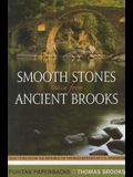 Smooth Stones Taken from Ancient Brooks: Being a Collection of Sentences, Illustrations, and Quaint Sayings from That Renowned Puritan, Thomas Brooks