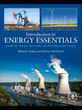 Introduction to Energy Essentials: Insight Into Nuclear, Renewable, and Non-Renewable Energies