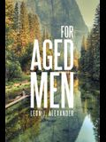 For Aged Men