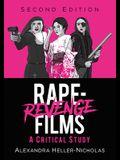 Rape-Revenge Films: A Critical Study, 2D Ed.