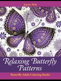 Relaxing Butterfly Patterns: Butterfly Adult Coloring Books
