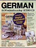 German in 10 Minutes a Day Audio CD: Language Course for Beginning and Advanced Study. Includes Workbook, Flash Cards, Sticky Labels, Menu Guide, Soft