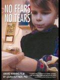 No Fears, No Tears