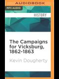 The Campaigns for Vicksburg, 1862-1863: Leadership Lessons