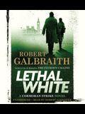 Lethal White Lib/E