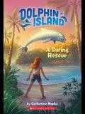 Dolphin Island: A Daring Rescue
