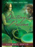 Second Saga, Book Four: Destiny's Passion