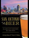 San Antonio Beer: Alamo City History by the Pint