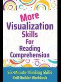 More Visualization Skills for Reading Comprehension