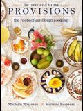 Provisions: The Roots of Caribbean Cooking--150 Vegetarian Recipes
