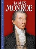 James Monroe (Presidential Leaders)