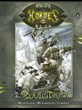 Hordes: Evolution: Monstrous Miniatures Combat