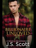 Billionaire Unloved: The Billionaire's Obsession Jett
